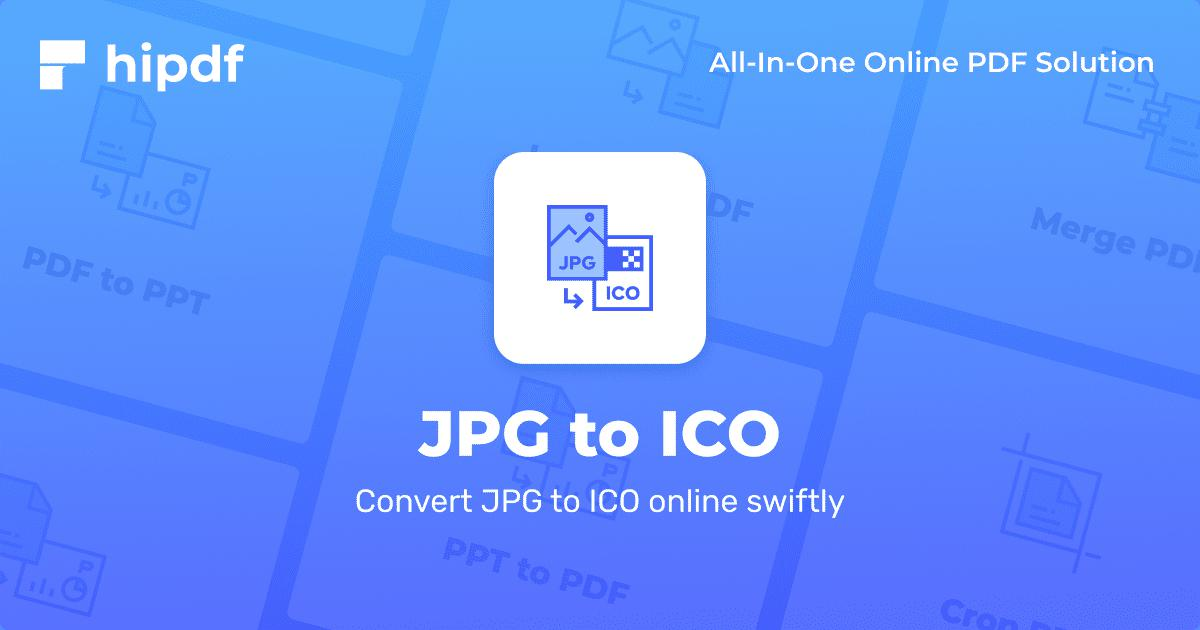 Convert Jpg To Ico Create Icons From Jpg Hipdf